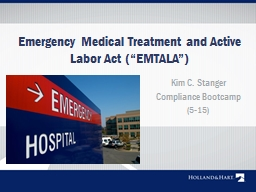 """Emergency Medical Treatment and Active Labor Act ("""" EMTALA PowerPoint PPT Presentation"""