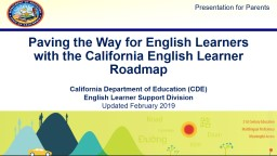 Paving the Way for English Learners with the California English Learner Roadmap