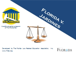 Florida v. Jardines What is privacy? How would you define it?