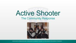 Active Shooter The Community Response Active Shooter Community
