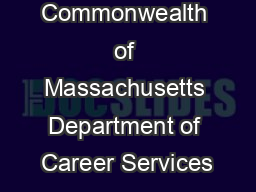 Commonwealth of Massachusetts Department of Career Services PowerPoint PPT Presentation