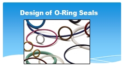 D esign of O-Ring Seals