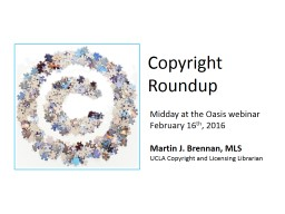 Copyright  Roundup Midday at the Oasis webinar PowerPoint PPT Presentation