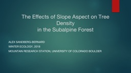 The Effects of Slope Aspect on Tree Density PowerPoint PPT Presentation