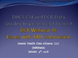 DHCS CSI and DCR Data Quality Improvement Project