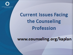 Current Issues Facing the Counseling Profession