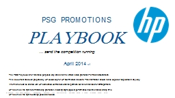 The PSG Playbook is for reference purposes only and is not the 'official' sales promotion Terms and Conditions.