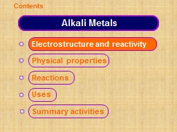 Alkali Metals Electrostructure and reactivity
