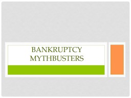 Bankruptcy  MythBUSTERS