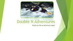 Double N Adventures PowerPoint PPT Presentation