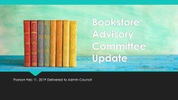 Bookstore Advisory Committee Update