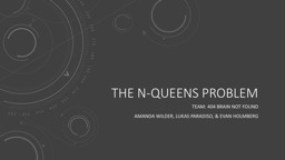 The N-queens problem PowerPoint PPT Presentation