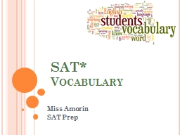 SAT*  Vocabulary Miss Amorin