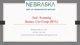 State Accounting Business User Group (BUG) PowerPoint PPT Presentation