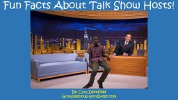 Fun Facts About Talk Show Hosts!