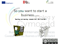 So you want to start a business……