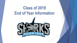Class of  2019 End of Year Information