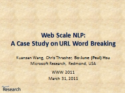 Web Scale NLP: A Case Study on URL Word Breaking
