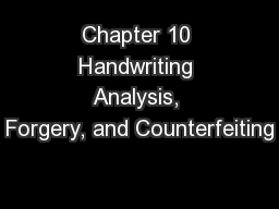 Chapter 10 Handwriting Analysis, Forgery, and Counterfeiting