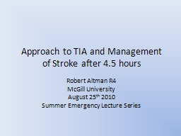 Approach to TIA and Management of Stroke after 4.5 hours