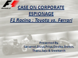 CASE ON CORPORATE ESPIONAGE PowerPoint PPT Presentation