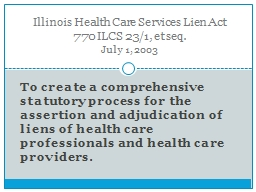 To create a comprehensive statutory process for the assertion and adjudication of liens of health care professionals and health care providers.