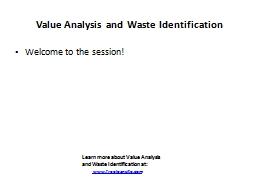 Value Analysis and Waste Identification
