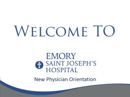New Physician Orientation