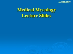 Medical Mycology Lecture Slides