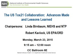 The US Tox21 Collaboration:  Advances Made and Lessons Learned