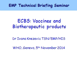 ECBS: Vaccines and Biotherapeutic products