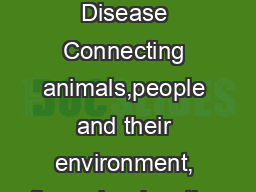 Tick-Borne Disease Connecting animals,people and their environment, through education
