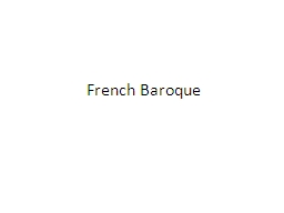 French Baroque Characteristics