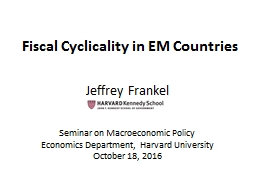Fiscal  Cyclicality in EM Countries PowerPoint PPT Presentation