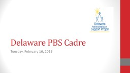 Delaware PBS Cadre Tuesday, February 16, 2019