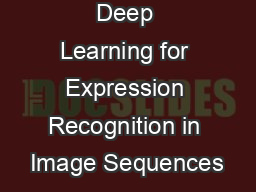Deep Learning for Expression Recognition in Image Sequences
