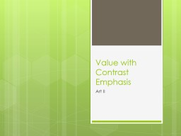 Value with Contrast Emphasis PowerPoint PPT Presentation