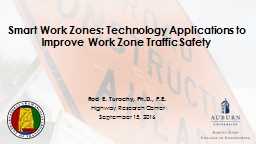 Smart Work Zones: Technology Applications to