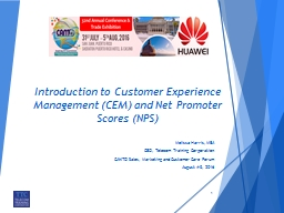 Introduction  to Customer Experience Management (CEM) and Net Promoter Scores (NPS