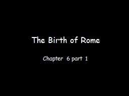 The Birth of Rome Chapter 6 part 1