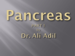 Pancreas PART 1 by
