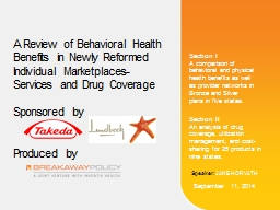 A Review of Behavioral Health Benefits in Newly Reformed Individual Marketplaces- Services and Drug Coverage