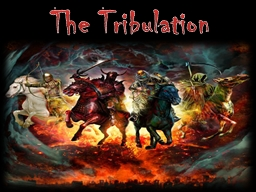 The Tribulation  THE  BLOWING  OF