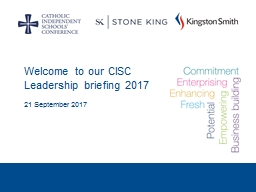 Welcome to our CISC Leadership briefing 2017