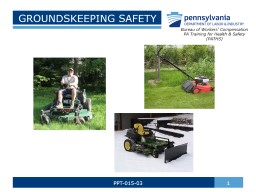 GROUNDSKEEPING SAFETY