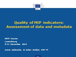 Quality of MIP indicators: Assessment of data and metadata