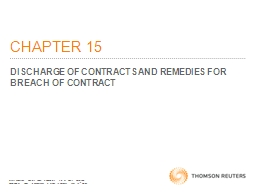CHAPTER 15 DISCHARGE OF CONTRACTS AND REMEDIES FOR BREACH OF CONTRACT PowerPoint PPT Presentation