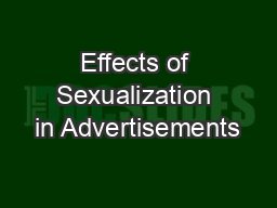Effects of Sexualization in Advertisements