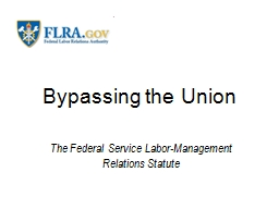 Bypassing the Union PowerPoint PPT Presentation