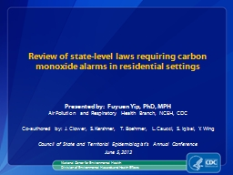 Review  of state-level laws requiring carbon monoxide alarms in residential settings PowerPoint PPT Presentation